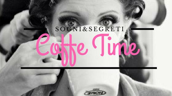Coffe Time – Iniziamo la settimana con un coffe artigianale!